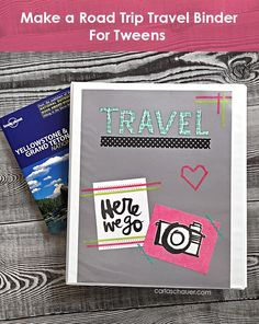 Make a Tween Travel Binder | Carla Schauer Designs. Cute binder instructions and links to free tween travel game printables.