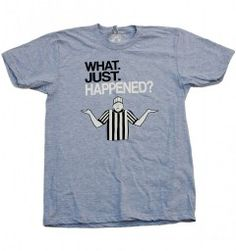 What Just Happened? Perfect for football fans from Mutated Tees $16