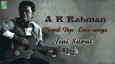 🎵Tamil top love songs Legend A.R.Rahman  click on the link just feel the 🎧melody,🎧folk,🎧classic,and  🎧 pop all these in one click