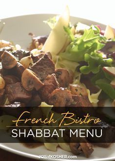 This weeks Shabbat menu, is based off a classic French bistro menu.