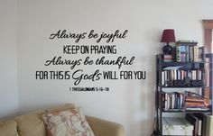 Always be joyful. Keep on praying. Always be thankful. For this is God's will for you I Thes 5:16-18 vinyl wall art decal. by designstudiosigns, $37.00