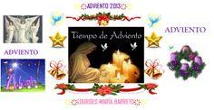 ADVIENTO: es el período de preparación para celebrar la Navidad y comienza cuatro domingos antes de esta fiesta. Además se encuentra en el comienzo del Año Litúrgico católico. Este año 2013, comenzará el domingo 1 de diciembre y el último domingo de Adviento será el 22 de diciembre. +♠LOURDES MARIA BARRETO+♠