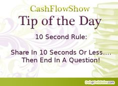 Practice The 10 Second Rule Stop Using Manipulation Or Persuasion - http://www.createacashflowshow.com/home-business-strategies/persuasion-vs-manipulation.htm