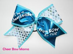 I'm a cheerleader from BOW to TOE... Cheer Bow by Cheer Bow Mama