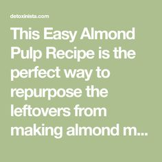 This Easy Almond Pulp Recipe is the perfect way to repurpose the leftovers from making almond milk. Enjoy this recipe for a crisp and tasty cracker! Almond Pulp, Make Almond Milk, Pulp Recipe, Repurpose, Crackers, Crisp, Paleo, Tasty, Vegan