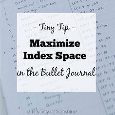 Tiny Ray of Sunshine: Tiny Tip: Maximize Index Space