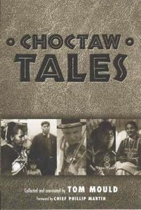 pinterest.com201 x 300 · jpegChoctaw Native Americans  Choctaw Tales. I bought this for my Father's birthday. It's a really ... Choctaw Tales, the first book to collect these stories, creates a comprehensive gathering of oral traditions from the Mississippi Band of Choctaw Indians.nativeamericanencyclopedia.com