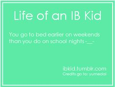 Life of an IB Kid