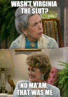 Golden Girls Quotes, Golden Girls Funny, La Girl, Tv Show Quotes, Movie Quotes, Betty White, Funny Girl Quotes, Good Jokes, Fun Jokes