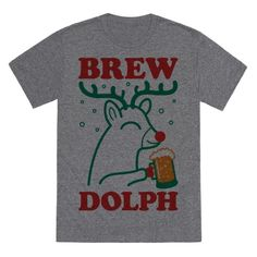 "Get boozy this Christmas and holiday season with this ""Brewdolph"" reindeer design! Perfect for drinking beer, holiday cheer, Christmas parties, holiday parties, and getting Christmas drunk with the holiday spirit!"