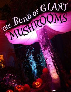 Build Your Own Giant Mushrooms - for Halloween, Alice in Wonderland themes, Dr. Suess themes, weddings, theater, festivals, garden parties and more.