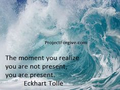 Helpful Tips For vipassana meditation benefits Eckhart Tolle, Spiritual Wisdom, Spiritual Awakening, The Moment You Realize, In This Moment, Uplifting Quotes, Inspirational Quotes, Motivational, Wisdom Quotes