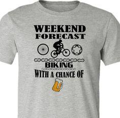 Mountain Bike T-Shirt-Weekend Forecast-Chance of by SpokeNwheelz