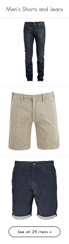 """""""Men's Shorts and Jeans"""" by dianesmithds ❤ liked on Polyvore featuring men's fashion, men's clothing, men's jeans, men, jeans, pants, bottoms, guys, mens jeans and mens ripped jeans"""