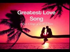 Best Love Songs Ever - Love Songs Of All Time - Greatest Love Songs Collection - YouTube