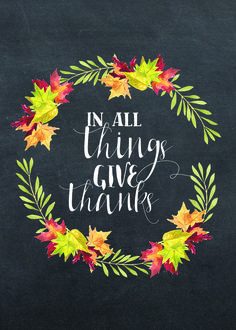 Throughout the year, but especially at Thanksgiving, we are reminded to give thanks for all that we have and all those who make our lives special. This Thanksgiving chalkboard printable, reminds us - In All Things, Give Thanks. Thanksgiving Tafel, Thanksgiving Chalkboard, Thanksgiving Art Projects, Thanksgiving Sayings, Happy Thanksgiving, Thanksgiving Decorations, Fall Chalkboard, Thanksgiving Banner, Chalkboard Ideas