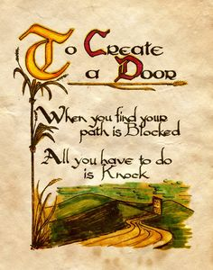 To create a door when you fond your path is blocked, all you have to do Is knock.