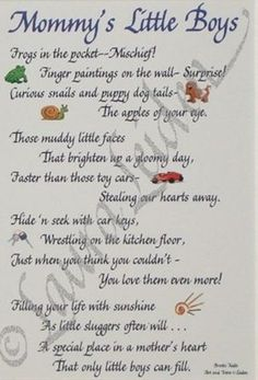 boys poems - Bing Images Way too gush, to ever write for eli, but it sums it up pretty well.Way too gush, to ever write for eli, but it sums it up pretty well. Little Boy Poems, Little Boys, Lil Boy, 3 Boys, Baby Boys, Baby Boy Poems, Three Boys, Mothers Of Boys, Mothers Love