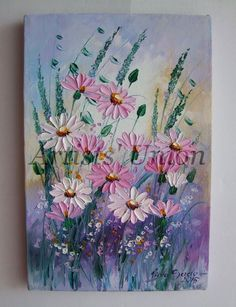 Oil painting Still Life Tutorial - Oil painting Beginner Beautiful - Oil painting Mountains Artworks - Oil painting Oleo Easy - Oil painting Ideas Abstract Daisy Painting, Oil Painting Flowers, Texture Painting, Oil Painting On Canvas, Canvas Art, Flower Canvas Paintings, Art Paintings, Wild Flower Meadow, Wild Flowers