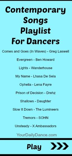 Contemporary Playlist for dancers....Always handy