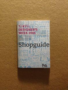 Tokyo designer's week 2006 shop guide