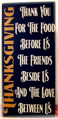 Obrigado pela comida a nossa frente, os amigos au nosso lado e o amor entre nos
