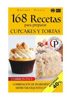168 recetas para preparar cupcakes y tortas