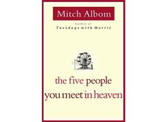 77. The Five People You Meet In Heaven by Mitch Albom