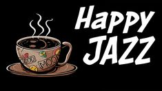 Happy JAZZ - Positive Morning Coffee Jazz For Start The Day - YouTube Coffee Shop Music, Romantic Dinners, Start The Day, Morning Coffee, New Music, Jazz, Positivity, Happy, Youtube