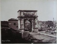 Arco di Tito ante 1875