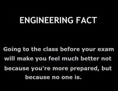 """Before an exam"" Engineering Fact"