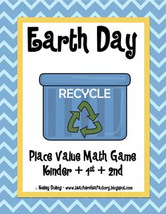 Earth Day Place Value Math Game (free; from Teacher Idea Factory)