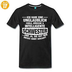 Ich Habe Eine Hübsche Intelligente Schwester Männer Premium T-Shirt von Spreadshirt®, XL, Schwarz - T-Shirts mit Spruch | Lustige und coole T-Shirts | Funny T-Shirts (*Partner-Link)