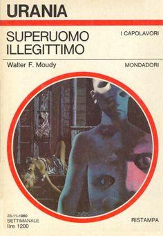 863  SUPERUOMO ILLEGITTIMO 23/11/1980  NO MAN ON EARTH (1964)  Copertina di  Karel Thole   WALTER F. MOUDY *Ristampa del n. 439