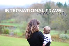 International Travel With A Baby: the most relaxing thing I've done as a parent so far. No joke.