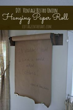 Craft paper roll in kitchen! LOVE for verses, reminders, weekly spelling words, etc!