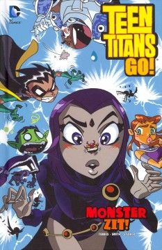 J GRA DC. At first Raven is only annoyed by the zit that has appeared on her cheek--but when it becomes a real monster it takes all of the Teen Titans to deal with the threat.