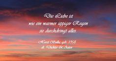 """Bildzitat von Horst Bulla - Zitat """"Die Liebe ist wie ein"""""""