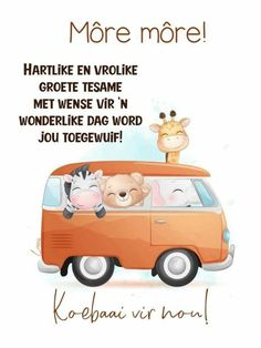 Lekker Dag, Afrikaanse Quotes, Goeie Nag, Goeie More, Christian Messages, Morning Greeting, Good Morning Quotes, Qoutes, Motivation