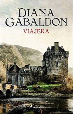 Viajera: Amazon.es: Diana Gabaldon: Libros                                                                                                                                                                                 Más