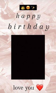 Happy Birthday Template, Happy Birthday Frame, Happy Birthday Quotes For Friends, Happy Birthday Posters, Happy Birthday Wallpaper, Birthday Posts, Birthday Captions Instagram, Birthday Post Instagram, Birthday Collage
