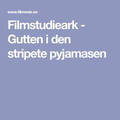Filmstudieark - Gutten i den stripete pyjamasen