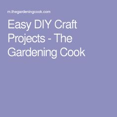 These easy DIY craft projects are quick and easy and also would look great in and around your home. Great for the upcoming holiday season or any time! Easy Diy Crafts, Diy Craft Projects, Job List, Gardening, Cooking, Kitchen, Lawn And Garden, Brewing, Cuisine