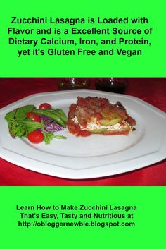 This dish is sure to perk up your taste buds. It's a simple-to-follow recipe that's delicious as all get out. Zucchini is featured in place of lasagna noodles. Tofu, which contains 8 grams of protein in every 3 oz. portion, also contains 15% of the RDA of calcium. What a nutritional punch. http://obloggernewbie.blogspot.com/2016/11/zucchini-lasagna-thats-easy-tasty-and.html
