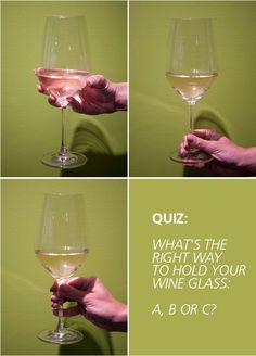 What's the right way to hold your wine glass? Click to read those 10 things you need know about wine: http://www.colincowieweddings.com/articles/engagements-celebrations/a-beginners-guide-to-wine
