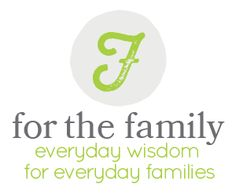 A brand NEW Site for the family!! {www.forthefamily.org}