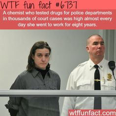 This chemist showed up to work high everyday for eight years - WTF fun fact