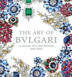 """In my collection: """"The Art of Bulgari, 1950-1990"""" - based on the San Francisco exhibit (where I acquired it)."""
