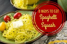 You might have heard of spaghetti squash, but do you know what to do with it? Learn 3 ways to prep it, plus 8 ways to eat it!