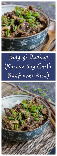 Bulgogi Dupbap (Korean Soy Garlic Beef over Rice)